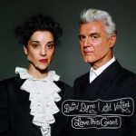 David Byrne & St.Vincent - Love This Giant