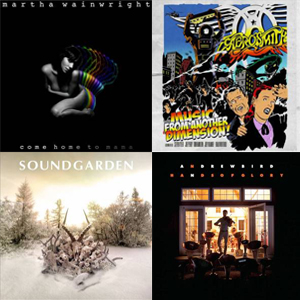 Martha Wainwright | Aerosmith | Soundgarden | Andrew Bird