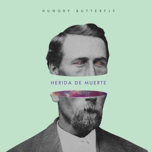 Hungry Butterfly - Herida de muerte