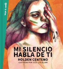 Mi silencio habla de ti, Holden Centeno