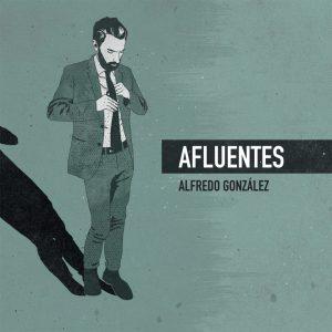 Alfredo González - Afluentes